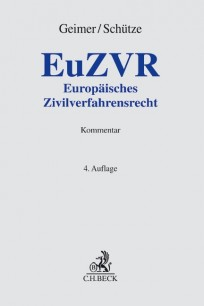 Europäisches Zivilverfahrensrecht. Kommentar