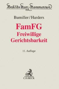 FamFG Freiwillige Gerichtsbarkeit. Kommentar