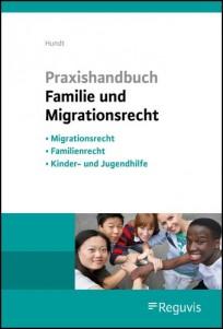 Praxishandbuch Familie und Migrationsrecht