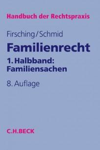 Familienrecht 1. Halbband: Familiensachen, mit CD-ROM