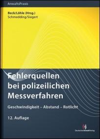 Fehlerquellen bei polizeilichen Messverfahren