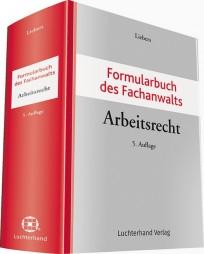 Formularbuch des Fachanwalts Arbeitsrecht