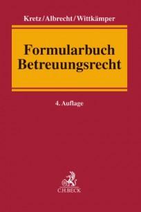 Formularbuch Betreuungsrecht