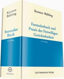 Formularbuch und Praxis der Freiwilligen Gerichtsbarkeit, mit CD-ROM