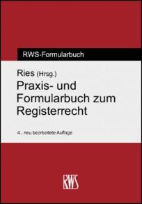 Praxis- und Formularbuch zum Registerrecht