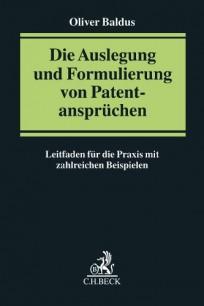 Die Auslegung und Formulierung von Patentansprüchen