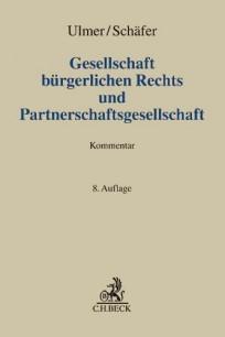 Gesellschaft bürgerlichen Rechts und Partnerschaftsgesellschaft Kommentar