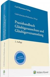 Praxishandbuch Gläubigerausschuss und Gläubigerversammlung