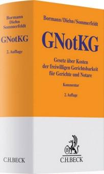 Gerichts- und Notarkostengesetz. GNotKG-Kommentar