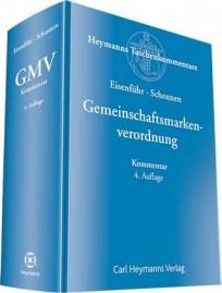 Gemeinschaftsmarkenverordnung (GMV). Kommentar