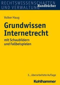 Grundwissen Internetrecht