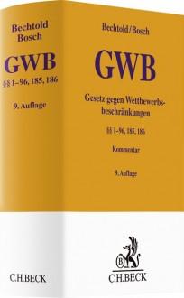 Gesetz gegen Wettbewerbsbeschränkungen. GWB-Kommentar