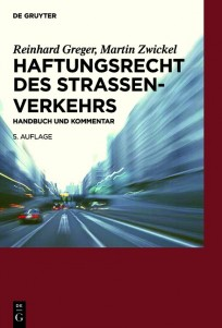 Haftungsrecht des Straßenverkehrs