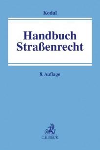 Handbuch Straßenrecht