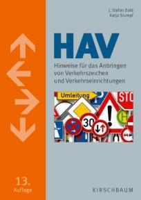 HAV - Hinweise für das Anbringen von Verkehrszeichen und Verkehrseinrichtungen