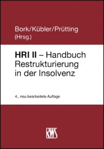 Handbuch Restrukturierung in der Insolvenz - HRI II