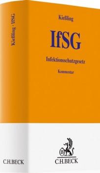 Infektionsschutzgesetz. IfSG Kommentar