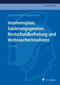 Insolvenzplan, Sanierungsgewinn, Restschuldbefreiung und Verbraucherinsolvenz