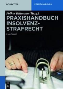 Praxishandbuch Insolvenzstrafrecht