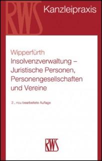 Insolvenzverwaltung - Juristische Personen, Personengesellschaften und Vereine