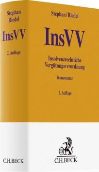 Insolvenzrechtliche Vergütungsverordnung: InsVV Kommentar