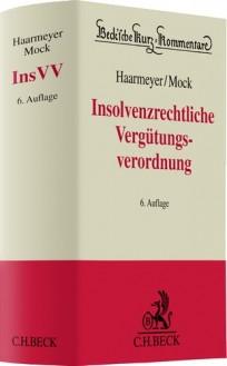 Insolvenzrechtliche Vergütungsverordnung (InsVV) Kommentar