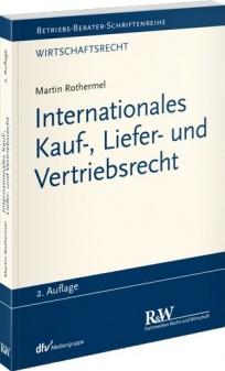 Internationales Kauf-, Liefer- und Vertriebsrecht