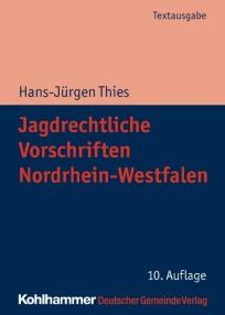 Jagdrechtliche Vorschriften Nordrhein-Westfalen