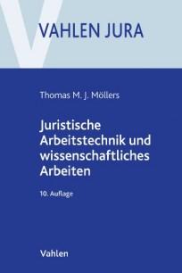 Juristische Arbeitstechnik und wissenschaftliches Arbeiten