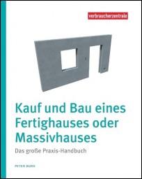 Kauf und Bau eines Fertighauses oder Massivhauses