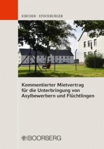 Kommentierter Mietvertrag für die Unterbringung von Asylbewerbern und Flüchtlingen