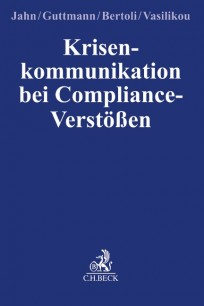 Krisenkommunikation bei Compliance-Verstößen