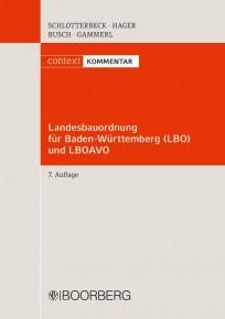 Landesbauordnung für Baden-Württemberg (LBO) und LBOAVO