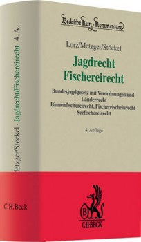 Jagdrecht, Fischereirecht. Kommentar