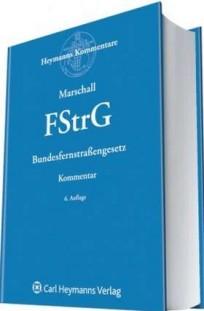 Bundesfernstraßengesetz (FStrG). Kommentar