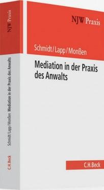 Mediation in der Praxis des Anwalts