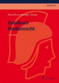 Handbuch Medizinrecht