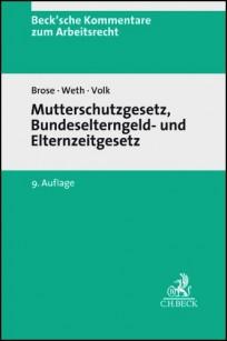 Mutterschutzgesetz, Bundeselterngeld- und Elternzeitgesetz. Kommentar