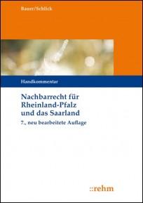 Nachbarrecht für Rheinland-Pfalz und das Saarland. Kommentar