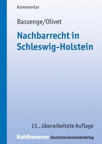 Nachbarrecht in Schleswig-Holstein. Kommentar