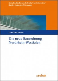 Die neue Bauordnung in Nordrhein-Westfalen. Handkommentar