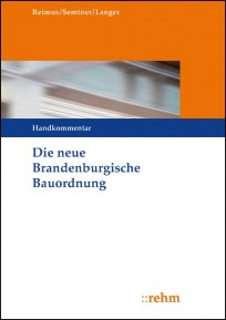 Die neue Brandenburgische Bauordnung. Handkommentar