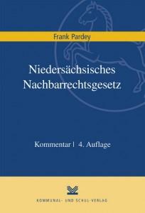 Niedersächsisches Nachbarrechtsgesetz. Kommentar
