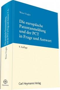 Die europäische Patentanmeldung und der PCT in Frage und Antwort