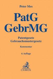 Patentgesetz (PatG) - Gebrauchsmustergesetz (GebrMG). Kommentar