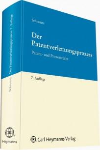 Der Patentverletzungsprozess