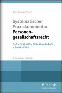 Systematischer Praxiskommentar Personengesellschaftsrecht