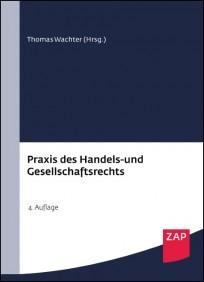 Praxis des Handels- und Gesellschaftsrechts