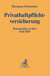 Privathaftpflichtversicherung: AVB PHV Kommentar