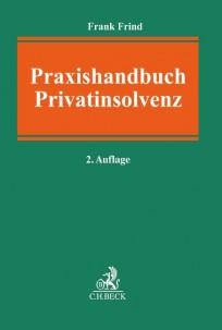 Praxishandbuch Privatinsolvenz